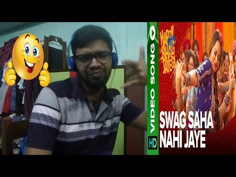 Swag Saha Nahi Jaye Video Song Happy Phirr Bhag Jayegi Sonakshi Sinha Reaction & Thoughts