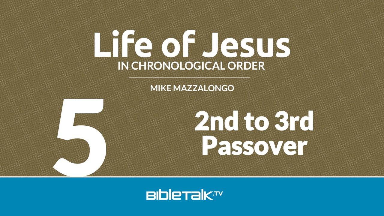 5. 2nd to 3rd Passover