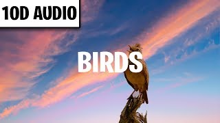 Imagine Dragons   Birds (10D Audio) Ft. Elisa