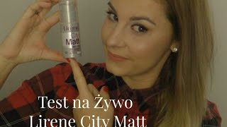 preview picture of video 'TEST NA ŻYWO - podkład Lirene City Matt'