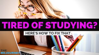 What To Do When You're Tired Of Studying   Study Tips   2019