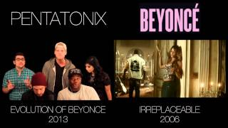 Evolution of Beyoncé - Pentatonix (side by side)