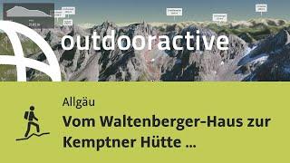 Bergtour Im Allgäu: Vom Waltenberger Haus Zur Kemptner Hütte (Etappe 5 Der Großen Allgäu ...