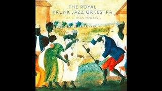 "The Royal Krunk Jazz Orkestra ""Ballad Of The Sad Young Men"""