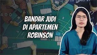 WOW TODAY: Peran 7 Bandar Judi di Apartemen Robinson