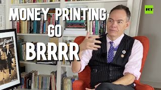 Keiser Report | Money Printing Go Brrrr | E1518