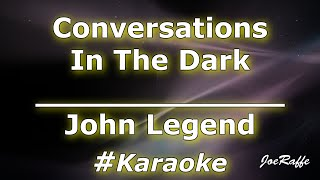 John Legend - Conversations in the Dark (Karaoke)