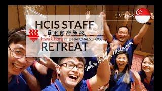 #JVlogs My Last Memories At Hwa Chong International School | HCIS Staff Retreat At JB, Malaysia
