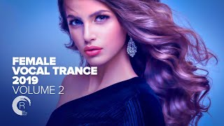 Female Vocal Trance 2019   Vol. 2 [FULL ALBUM   OUT NOW] (RNM)