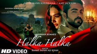 Halka Halka - Video Song - Rahat Fateh Ali Khan