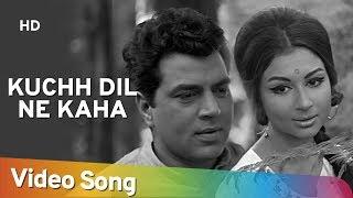Kuchh Dil Ne Kaha | Dharmendra | Sharmila Tagore