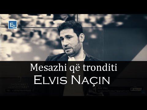 Mesazhi qe tronditi Elvis Naçin!