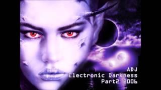 ADJ Another Dark Journey Part2 2006 (Part 2)