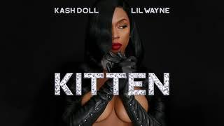 Kash Doll Kitten Feat Lil Wayne