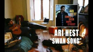 """Ari Hest - """"Swan Song"""" [Audio Only]"""