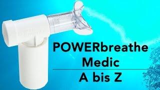 POWERbreathe Medic - von A bis Z