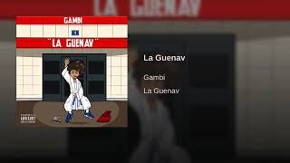GAMBI   La Guenav