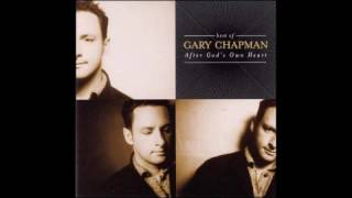 GARY CHAPMAN - Best Of Gary Chapman: After God's Own Heart (2002) [STUDIO ALBUM]
