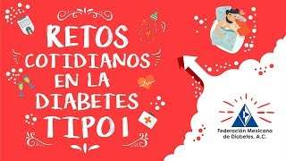 Retos Cotidianos de la Diabetes tipo 1