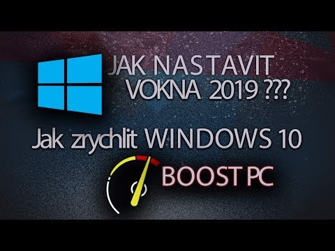 Jak nastavit Windows 10  2019 + Boost PC, Boost FPS