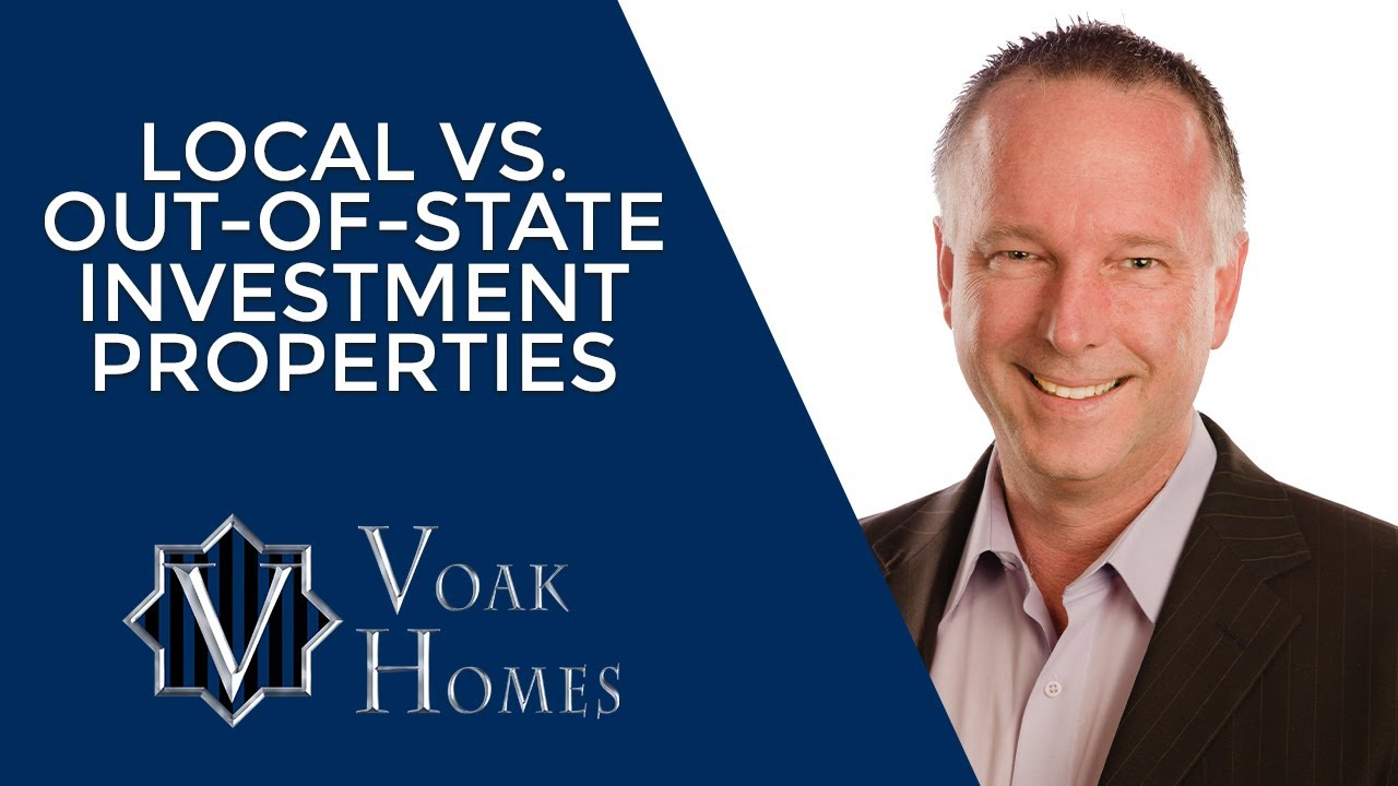 Local Vs. Out-of-State Investment Properties, Different Goals - Different Solutions