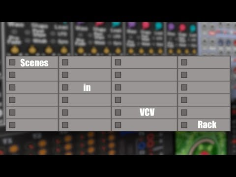 Working with Scenes in VCV Rack