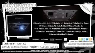 RAF 3.0   In Meiner Zone (Album: RAF 3.0)