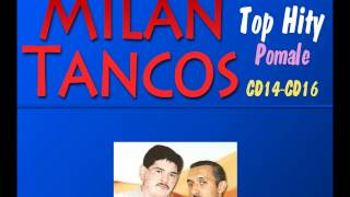 Milan Tancos TOP HITY CD14-CD16 (Pomale)