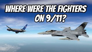 Where Were the Fighters on 9-11?