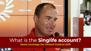Video: Singapore FinTech Festival - the Singlife account