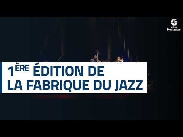 Retour en images sur La Fabrique du Jazz