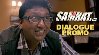 Chup Jao Samrat - Dialogue Promo 4 - Samrat & Co.