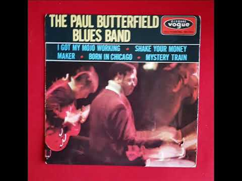 """THE PAUL BUTTERFIELD BLUES BAND """"I GOT MY MOJO WORKING"""" RARE FRENCH EP INT 18063"""