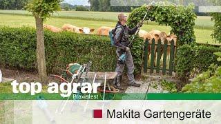 top agrar testet Gartengeräte von Makita, in die auch der Schrauber-Akku passt