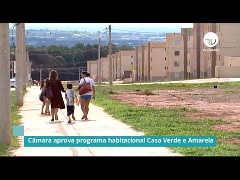 Câmara aprova programa habitacional Casa Verde e Amarela - 03/12/20