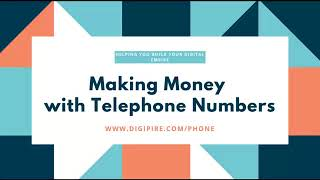 Making Money with Phone Numbers