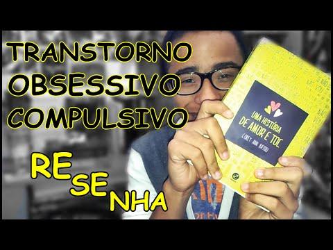 RESENHA: UMA HISTÓRIA DE AMOR E TOC