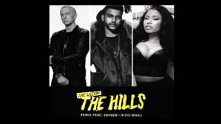 The Weeknd - The Hills - Remix (Feat. Eminem, Nicki Minaj)