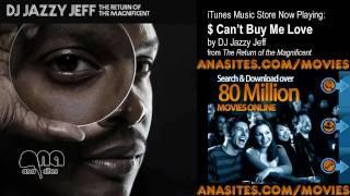 DJ Jazzy Jeff f/ Biz Markie - $ Can't Buy Me Love