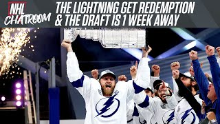 The Bolts Get Redemption & We're On To The Draft  | NHL Chatroom