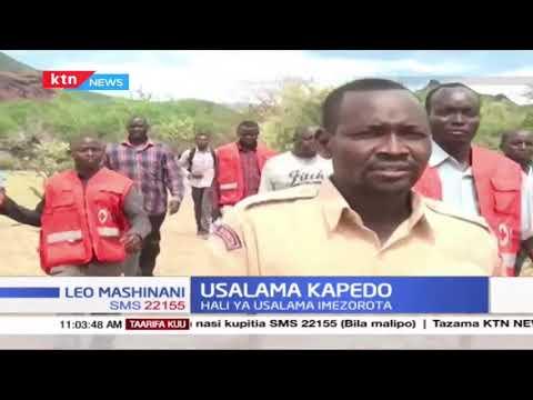 Usalama Kapedo: Wabunge 3 washindwa kutoka Kapedo huku hali ya usalama ilizorota