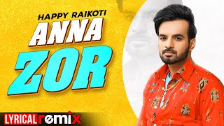 Anna Zor (Lyrical Remix) | Happy Raikoti | DJ Sunny | Latest Punjabi Songs 2020 | Speed Records