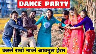 Dance Party   Nepali Comedy Short Film    Local Production    December 2020