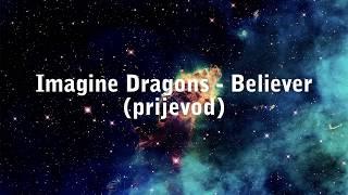 ► Imagine Dragons - Believer |PRIJEVOD|