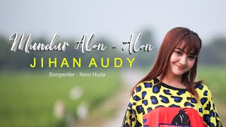 Download lagu Jihan Audy Mundur Alon Alon Mp3