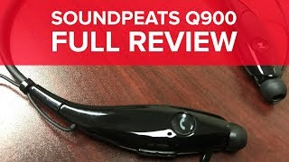SoundPEATS Q900 (Upgraded Version) Review!
