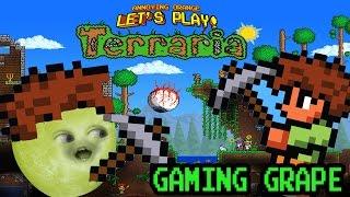 Gaming Grape Plays -  TERRARIA