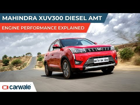 Mahindra XUV300 Diesel AMT | Engine Performance Explained | CarWale
