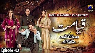 Qayamat - Episode 03 || English Subtitle || 13th January 2021 - HAR PAL GEO
