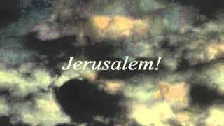 JERUSALEM! A New Song on Psalm 137